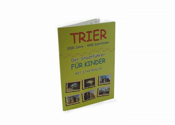 Trier - Der Stadtführer für Kinder