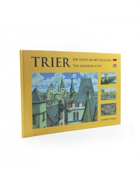 Trier – Die Stadt im Mittelalter