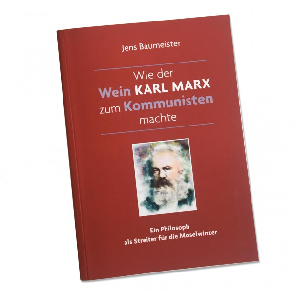 How wine turned Karl Marx into a communist (Book)