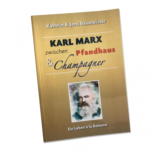 Karl Marx between pawnbrokers and champagne